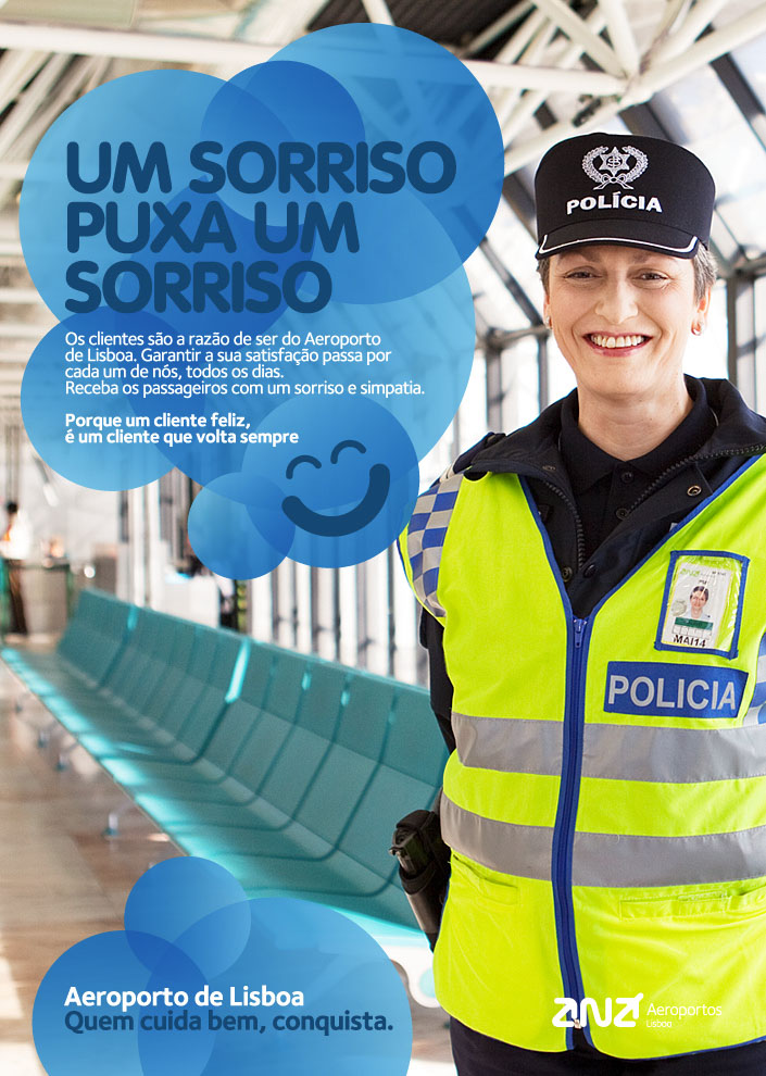 """Internal Campaign: """"A smile pulls a smile"""" for Lisbon International Airport."""